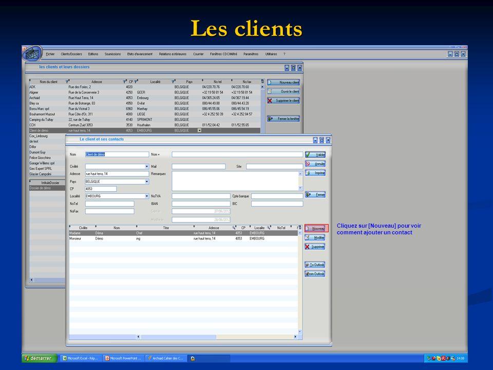 Les clients Cliquez sur [Nouveau] pour voir comment ajouter un contact